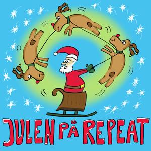 """Kjelleman & Larsan """"Julen på Repeat"""""""