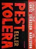 Pest eller Kolera boken.